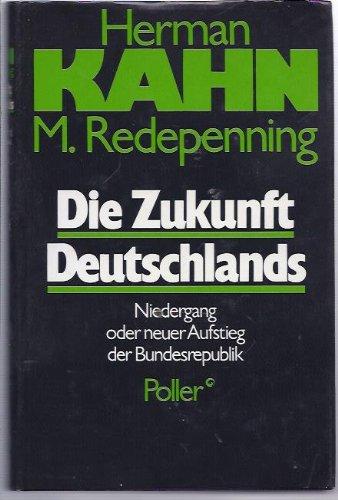 9783879591909: Die Zukunft Deutschlands: Niedergang oder neuer Aufstieg der Bundesrepublik (Edition Dr�ger-Stiftung)
