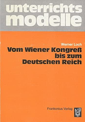 9783879621514: Vom Wiener Kongress bis zum Deutschen Reich