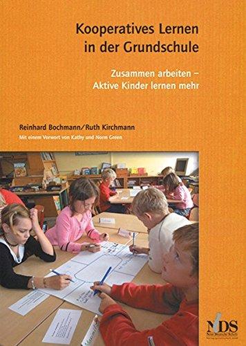 Kooperatives Lernen in der Grundschule: Reinhard Bochmann
