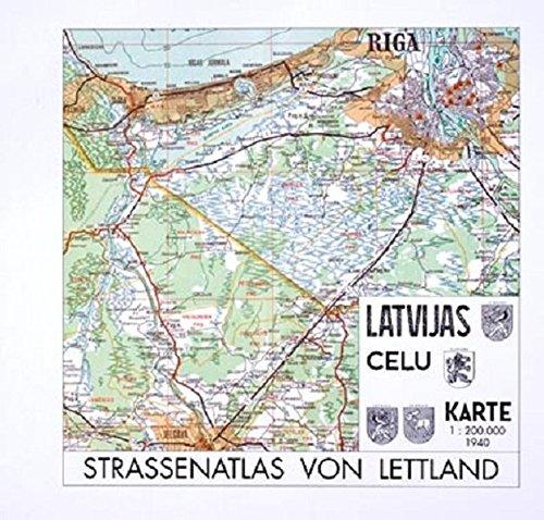 Straßenatlas von Lettland 1940. Latvijas Celu Karte: Schlau, Wilfried