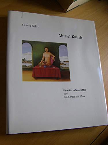 9783879720866: Title: Muriel Kalish Paradise in Manhattan oder Ein Schlo