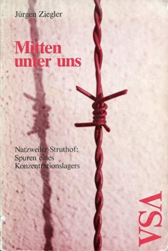 9783879753529: Mitten unter uns. Natzweiler-Struthof: Spuren eines Konzentrationslagers