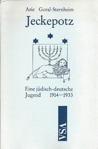 9783879754571: Jeckepotz: Eine jüdisch-deutsche Jugend, 1914-1933 (German Edition)