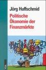 9783879757367: Politische Ökonomie der Finanzmärkte?