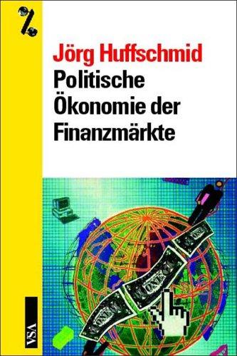 9783879758630: Politische Ökonomie der Finanzmärkte.
