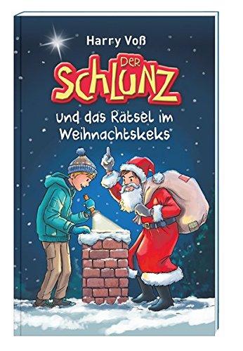 9783879823963: Der Schlunz und das Rätsel im Weihnachtskeks: 24 Adventsgeschichten vom Schlunz