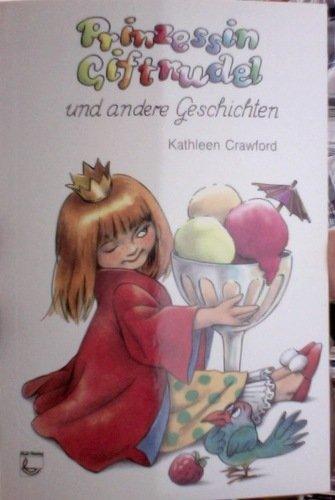 9783879826735: Prinzessin Giftnudel und andere Geschichten