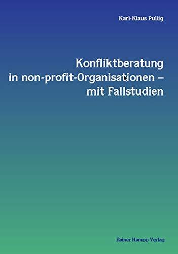 9783879885367: Konfliktberatung in non-profit-Organisationen mit Fallstudien