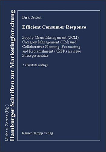 9783879885855: Efficient Consumer Response. Category Management, Supply Chain Management und CPFR als neue Strategieansätze