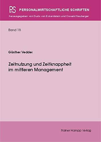 9783879885978: Zeitnutzung und Zeitknappheit im mittleren Management