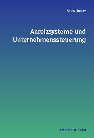 9783879886180: Anreizsysteme und Unternehmenssteuerung