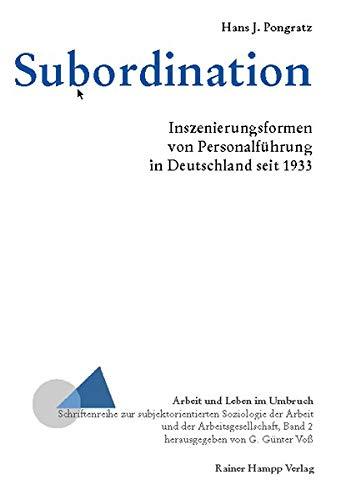 9783879887026: Subordination: Inszenierungsformen von Personalführung in Deutschland seit 1933