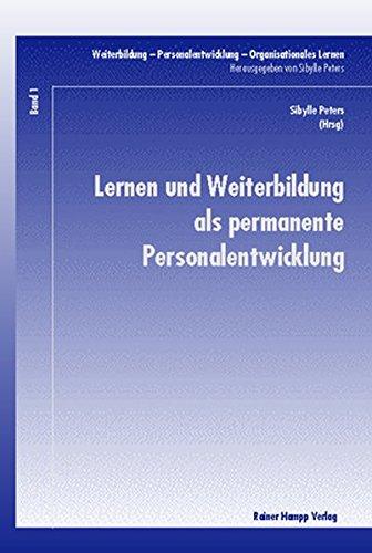 Lernen und Weiterbildung als permanente Personalentwicklung - Hampp, Mering