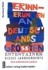 9783879893164: Erinnerungen an deutschlands gr áten Entertainer dieses Jahrhunderts