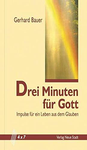 9783879967537: Drei Minuten f�r Gott: Impulse f�r ein Leben aus dem Glauben