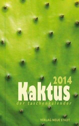 9783879969685: Kaktus 2014: Der Taschenkalender