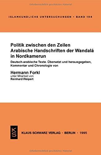 Politik zwischen den Zeilen : arabische Handschriften: Forkl, Hermann: