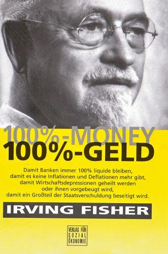 9783879984510: 100%-Money - 100%-Geld