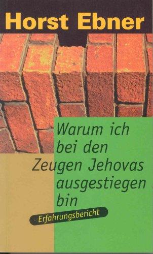 9783880026629: Warum ich bei den Zeugen Jehovas ausgestiegen bin - Erfahrungsbericht (TELOS-Taschenbuch) (Livre en allemand)