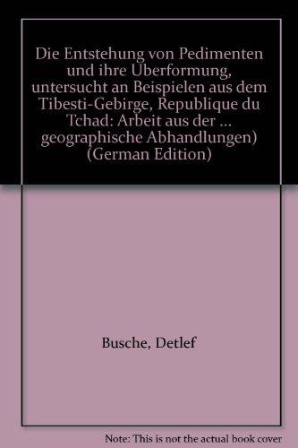 Die Entstehung von Pedimenten und ihre Überformung,: Busche, Detlef