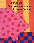 9783880104259: Das wunderbare Sparschwein