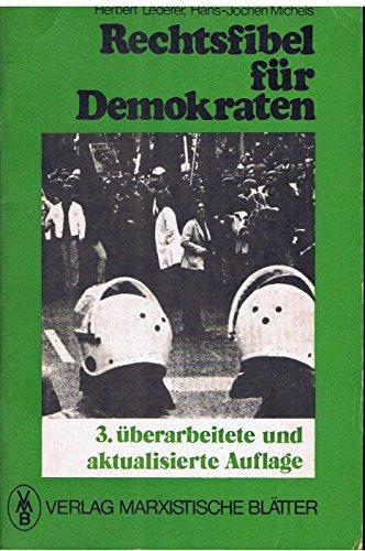 9783880124332: Rechtsfibel für Demokraten: Wie verhalte ich mich bei Demonstrationen, Polizei, Gericht, Hausdurchsuchungen ...? (German Edition)