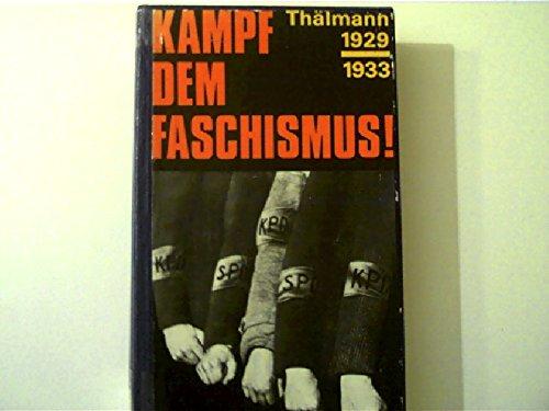 9783880127333: Kampf dem Faschismus!: Thälmann, 1929-1933 (German Edition)