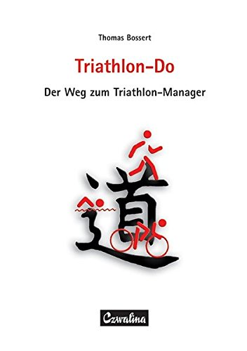 9783880204539: Triathlon-Do: Der Weg zum Triathlon-Manager