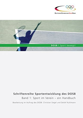 9783880205727: Sport im Verein - ein Handbuch, Band 1: Schriftenreihe Sportentwicklung des DOSB