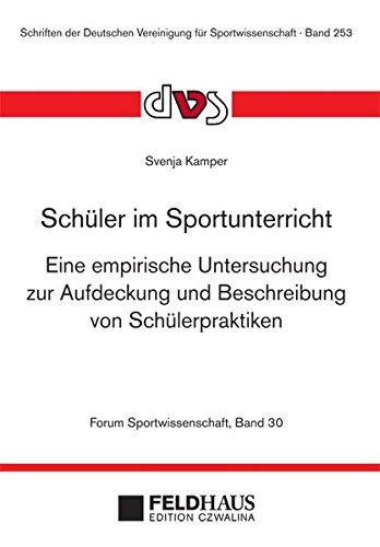 9783880206311: Schüler im Sportunterricht (Forum Sportwissenschaft 30)
