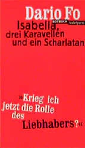Isabella, drei Karavellen und ein Scharlatan: 'Krieg: Dario Fo