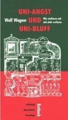 9783880220751: Uni-Angst und Uni-Bluff: Wie studieren und sich nicht verlieren (Rotbuch Taschenbuch) (German Edition)