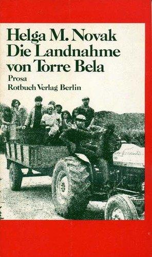 9783880221505: Die Landnahme von Torre Bela: Prosa (Rotbuch ; 150) (German Edition)