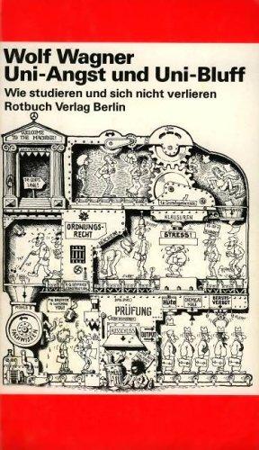 9783880221727: Uni-Angst und Uni-Bluff: Wie studieren u. sich nicht verlieren (Rotbuch ; 172) (German Edition)