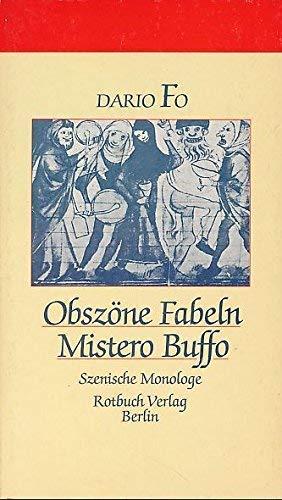 9783880222847: Obszöne Fabeln /Mistero Buffo. Szenische Monologe