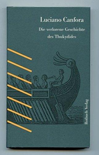 9783880227552: Die verlorene Geschichte des Thukydides
