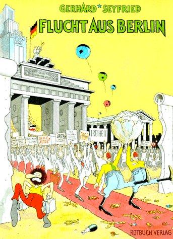 Flucht aus Berlin. Farbe mit Hansi Kiefersauer, Seite 37 wurde von Gilbert Shelton gezeichnet. - Seyfried, Gerhard und Hansi Kiefersauer