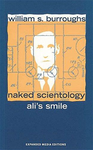 Ali's Smile, Naked Scientology: Burroughs, William S.