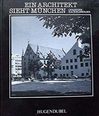 9783880340626: Ein Architekt sieht Munchen (German Edition)