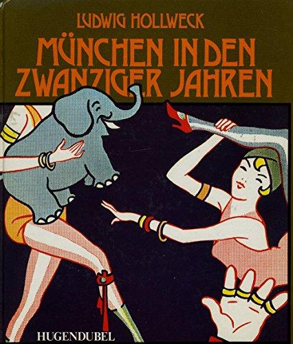 9783880341234: München in den zwanziger Jahren: Zwischen Tradition und Fortschritt