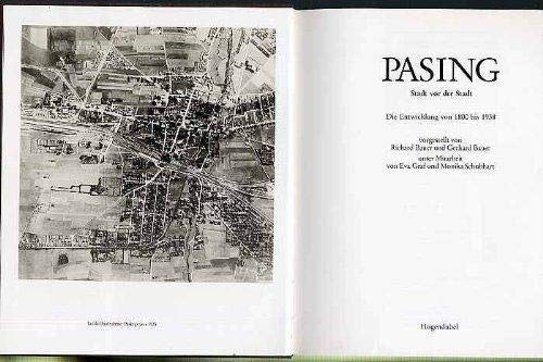 Pasing : Stadt vor der Stadt.Die Entwicklung: Bauer, Richard [Hrsg.]: