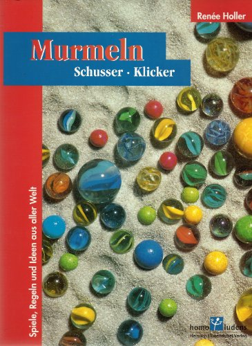 9783880342934: Murmeln, Schusser, Klicker