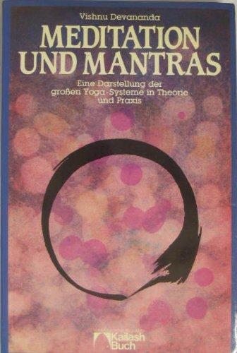 Meditation und Mantras - eine Darstellung der: Devananda, Vishnu