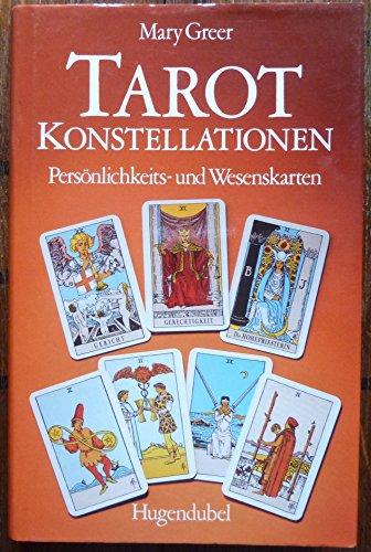 9783880344228: Tarot Konstellationen. Persönlichkeits- und Wesenskarten