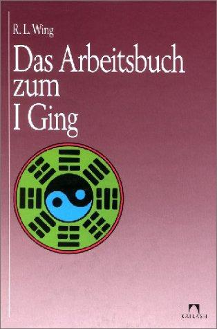 9783880347663: Das Arbeitsbuch zum I Ging
