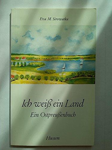 9783880421226: Ich weiss ein Land: Ein Ostpreussenbuch (Husum-Taschenbuch)