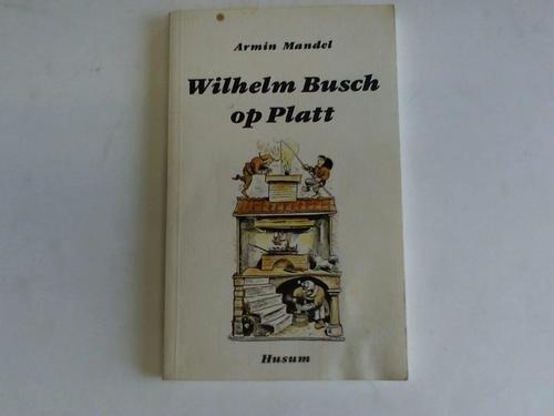 9783880422148: Wilhelm Busch op Platt