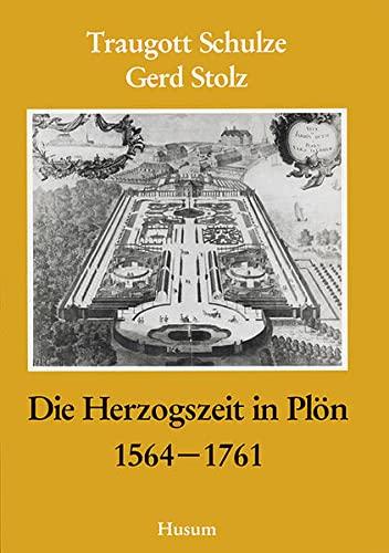 9783880422193: Die Herzogszeit in Plön 1564 - 1761