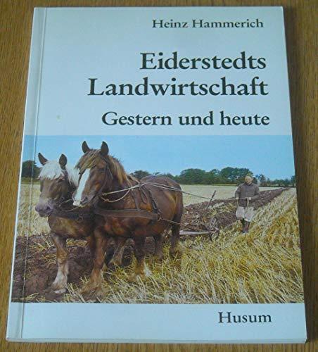 9783880422421: Eiderstedts Landwirtschaft - gestern und heute Gesamttitel: Heimatkundliche Schriften des Heimatbundes Eiderstedt; H. 1