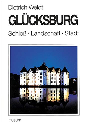 9783880423954: Ostseebad Gl�cksburg: Schlo�, Landschaft, Stadt